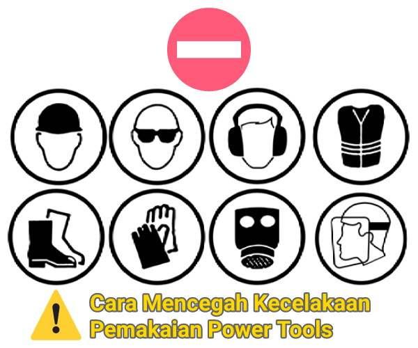 mencegah+kecelakaan+pemakaian+power+tools